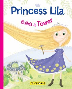 9782981580757 - Paradis, Anne: PRINCESS LILA BUILDS A TOWER - Libro