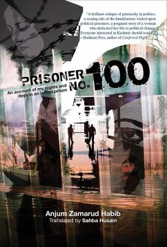 Prisoner No. 100: An Account of My Days and Nights in an Indian Prison
