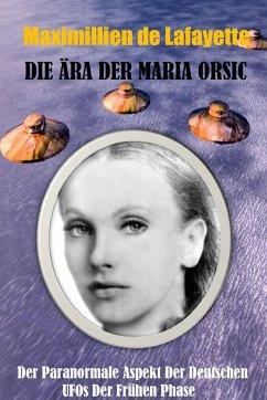 Die Ära der Maria Orsic