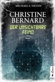 Der unsichtbare Feind / Christine Bernard Bd.3