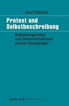 Protest und Selbstbeschreibung - Tratschin, Luca