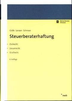Steuerberaterhaftung - Gräfe, Jürgen; Lenzen, Rolf; Schmeer, Andreas