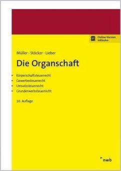 Die Organschaft - Müller, Thomas;Stöcker, Ernst-Erhard;Lieber, Bettina