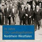 70 Jahre CDU-Landtagsfraktion Nordrhein-Westfalen