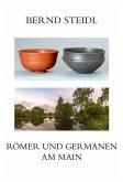 Römer und Germanen am Main