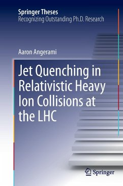 Jet Quenching in Relativistic Heavy Ion Collisions at the LHC - Angerami, Aaron