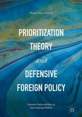 Prioritization Theory and Defensive Foreign Policy
