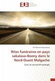 Rites funéraires en pays sakalava-Boeny dans le Nord-Ouest Malgache