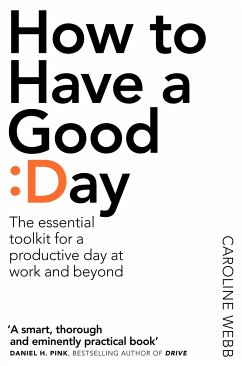 How to Have a Good Day - Webb, Caroline