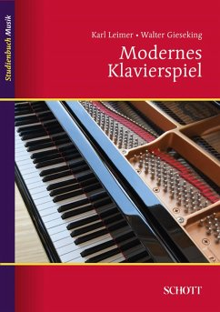 Modernes Klavierspiel (eBook, ePUB) - Gieseking, Walter; Leimer, Karl