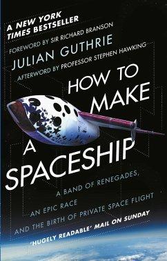 How to Make a Spaceship - Guthrie, Julian