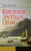 Reise durch den Stillen Ozean (eBook, ePUB)