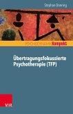 Übertragungsfokussierte Psychotherapie (TFP) (eBook, PDF)