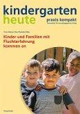 Kinder und Familien mit Fluchterfahrung kommen an