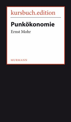 Punkökonomie (eBook, ePUB) - Mohr, Ernst