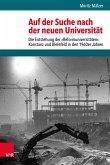 Auf der Suche nach der neuen Universität (eBook, PDF)