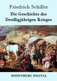 Die Geschichte des Dreißigjährigen Krieges (eBook, ePUB)