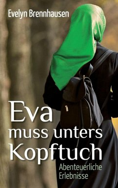 Eva muss unters Kopftuch (eBook, ePUB)