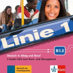 2 Audio-CDs zum Kurs- und Übungsbuch B1.2 / Linie 1 - Dengler, Stefanie; Hoffmann, Ludwig; Kaufmann, Susan; Moritz, Ulrike; Rodi, Margret; Rohrmann, Lutz; Rusch, Paul; Sonntag, Ralf