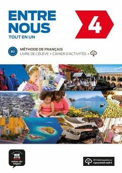 Entre nous 4 (B2). Livre de l'élève + cahier d'exercices + CD audio