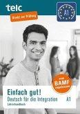 Einfach gut! Deutsch für die Integration, Lehrerhandbuch