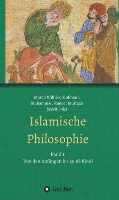 Islamische Philosophie (eBook, ePUB) - Murtaza, Muhammad Sameer