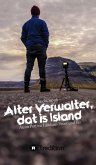 Alter Verwalter, dat is Island (eBook, ePUB)