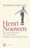 Henri Nouwen - Mit Leidenschaft für das Leben (eBook, ePUB)