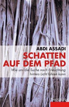 Schatten auf dem Pfad (eBook, ePUB) - Assadi, Abdi