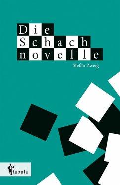 Die Schachnovelle (eBook, ePUB) - Zweig, Stefan