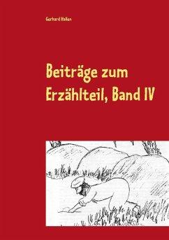 Beiträge zum Erzählteil, Band IV (eBook, ePUB)