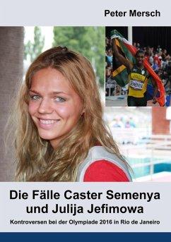 Die Fälle Caster Semenya und Julija Jefimowa (eBook, ePUB)