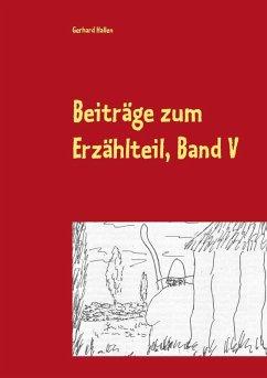 Beiträge zum Erzählteil, Band V (eBook, ePUB)