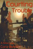Courting Trouble (In Love and War, #7) (eBook, ePUB)