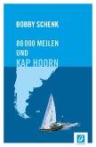 80.000 Meilen und Kap Hoorn (eBook, ePUB)