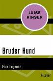 Bruder Hund (eBook, ePUB)