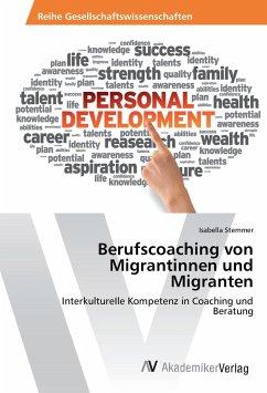 Berufscoaching von Migrantinnen und Migranten