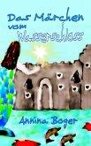 Das Märchen vom Wasserschloss (eBook, ePUB)