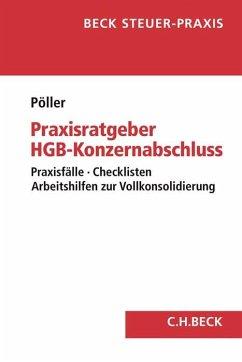 Praxisratgeber HGB-Konzernabschluss - Pöller, Ralf