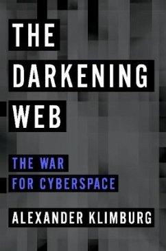 The Darkening Web - Klimburg, Alexander