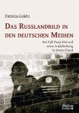 Das Russlandbild in den deutschen Medien