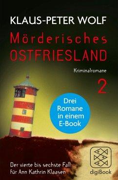 Mörderisches Ostfriesland II / Ann Kathrin Klaa...