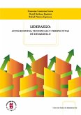 Liderazgo: antecedentes, tendencias y perspectivas de desarrollo (eBook, ePUB)