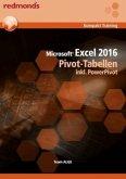 Microsoft Excel 2016 Pivot-Tabellen inkl. PowerPivot