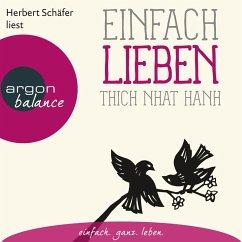 Einfach lieben (Ungekürzte Lesung) (MP3-Download) - Hanh, Thich Nhat