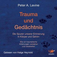 Trauma und Gedächtnis (MP3-Download) - Levine, Peter A.
