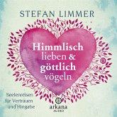 Himmlisch lieben und göttlich vögeln (MP3-Download)