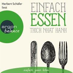 Einfach essen (Ungekürzte Lesung) (MP3-Download) - Hanh, Thich Nhat