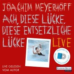 Ach, diese Lücke, diese entsetzliche Lücke / Alle Toten fliegen hoch Bd.3 (MP3-Download) - Meyerhoff, Joachim