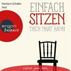 Einfach sitzen (Ungekürzte Lesung) (MP3-Download) - Hanh, Thich Nhat